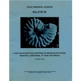 TMMBL026. Lower Cenomanian and late Albian (Cretaceous) ammonites, especially Lyelliceridae, of Texas and Mexico
