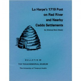 TMMBL030. La Harpe's 1719 post on Red River and nearby Caddo settlements