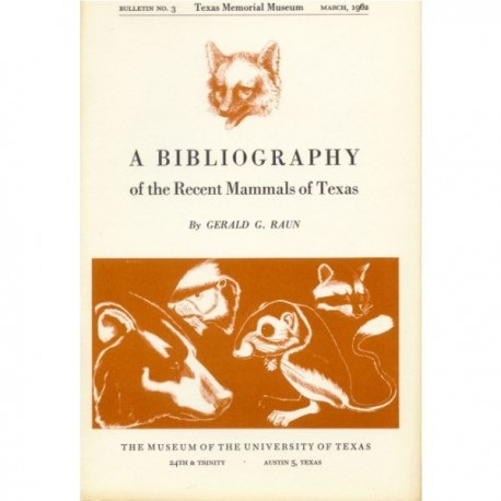 TMMBL003. A bibliography of the Recent mammals of Texas